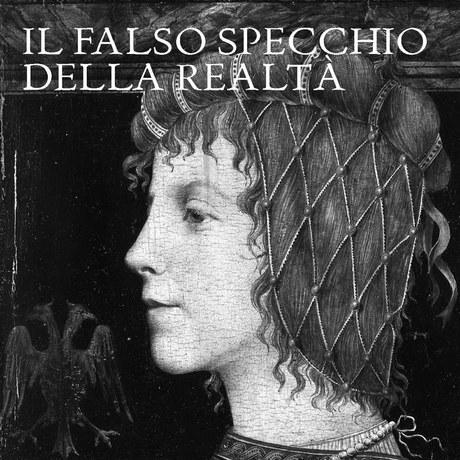 IL FALSO, SPECCHIO DELLA REALTA' by Anna Ottani Cavina and Mauro Natale