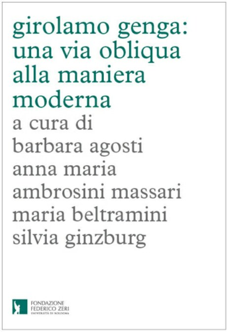 Now available the volume with essays from the seminar GIROLAMO GENGA: UNA VIA OBLIQUA ALLA MANIERA MODERNA.  Buy one copy and support the Federico Zeri Foundation!