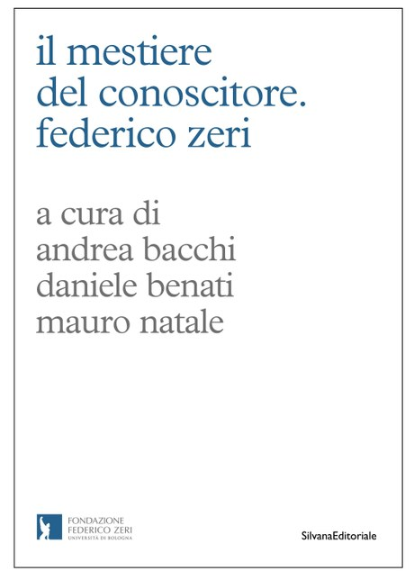 Now available the seminar proceedings: IL MESTIERE DEL CONOSCITORE. FEDERICO ZERI.  Printed with the support of the Associazione Antiquari d'Italia. Book and purchase your own copy!