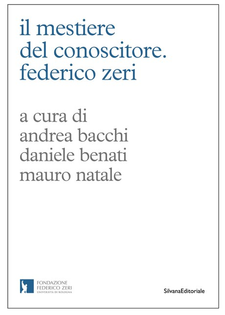 Sono usciti gli atti del seminario IL MESTIERE DEL CONOSCITORE. FEDERICO ZERI, pubblicati con il contributo dell'Associazione Antiquari d'Italia. Acquista la tua copia!