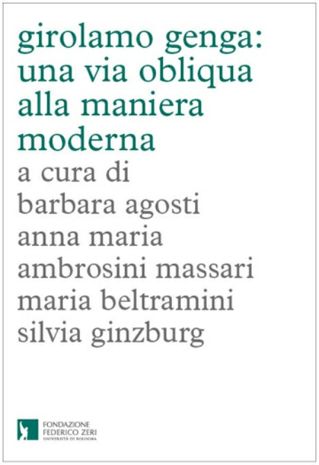 Disponibile il volume con i contributi del seminario dedicato a Girolamo Genga. Un aggiornamento completo e inedito sull'affascinante artista urbinate.  Contattaci per ordini e acquisti